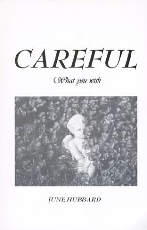 book cover of CAREFUL What You Wish