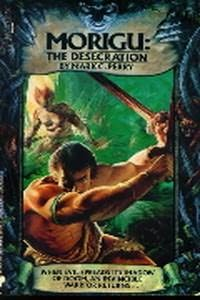 book cover of Morigu : The Desecration