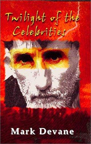 book cover of Twilight Of The Celebrities