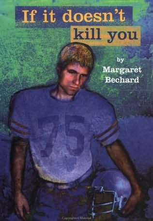 book cover of If It Doesn\'t Kill You