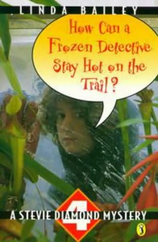 book cover of How Can a Frozen Detective Stay Hot On the Trail?