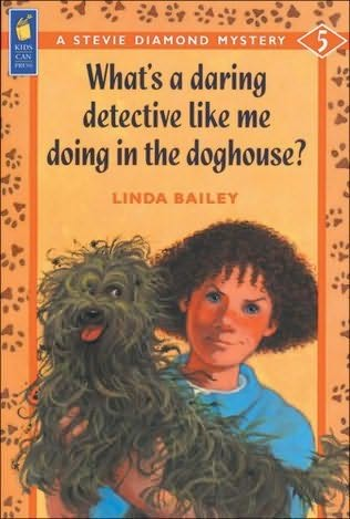 book cover of What\'s a Daring Detective Like Me Doing in the Dog House?