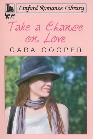 book cover of Take a Chance on Love