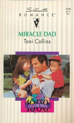 book cover of Miracle Dad