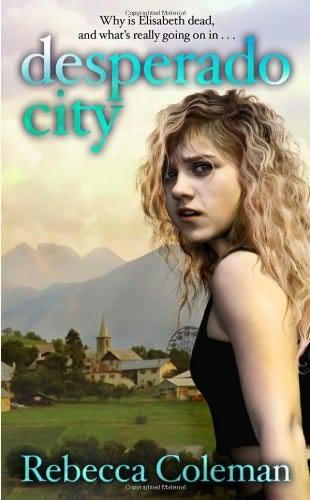 book cover of Desperado City
