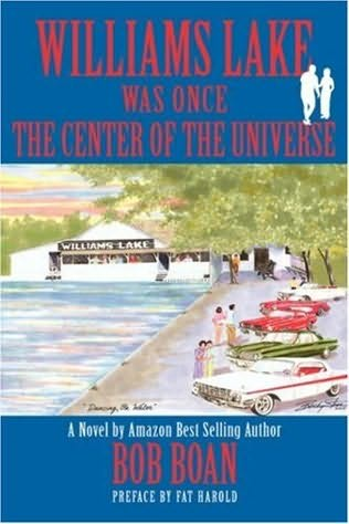 book cover of Williams Lake Was Once the Center of the Universe