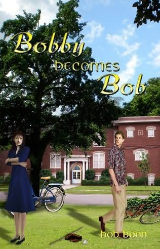 book cover of Bobby Becomes Bob