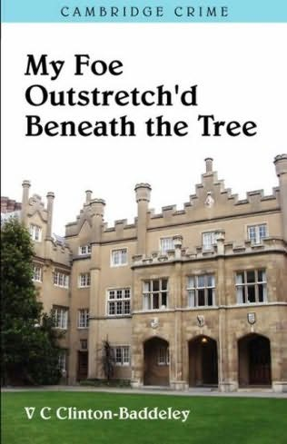 book cover of My Foe Outstretch\'d Beneath the Tree