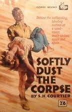 book cover of Softly Dust the Corpse