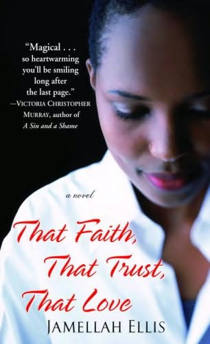 book cover of That Faith, That Trust, That Love