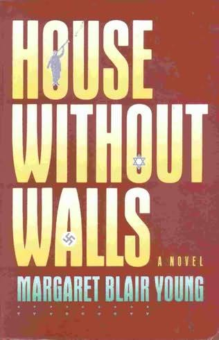 House without walls by margaret blair young - The house without walls ...
