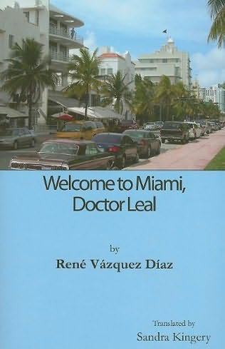 book cover of Welcome to Miami, Doctor Leal