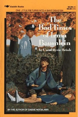 book cover of The Bad Times of Irma Baumlein