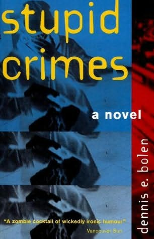 book cover of Stupid Crimes