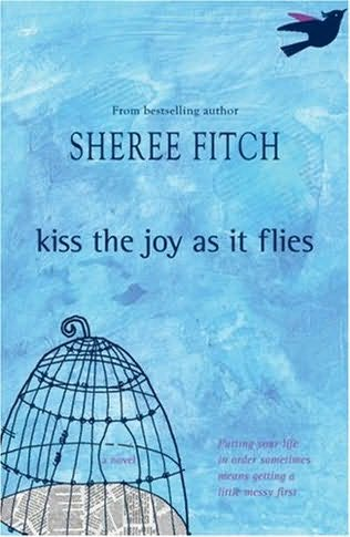 book cover of Kiss the Joy As It Flies