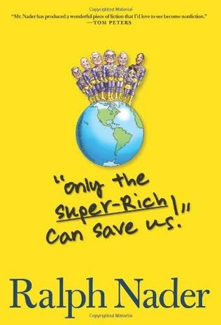 book cover of Only the Super-Rich Can Save Us!