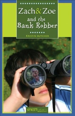 book cover of Zach & Zoe and the Bank Robber
