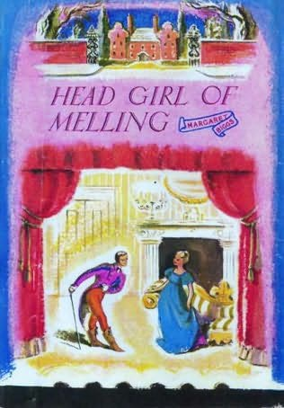 book cover of The Head Girl At Melling