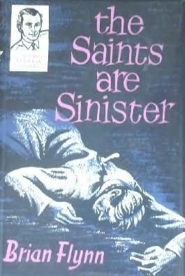 book cover of The Saints Are Sinister