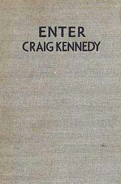 book cover of Enter Craig Kennedy