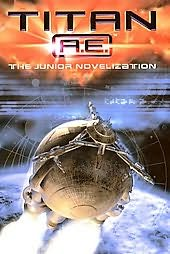 book cover of Titan A.E.: The Junior Novelization