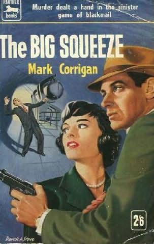 book cover of The Big Squeeze
