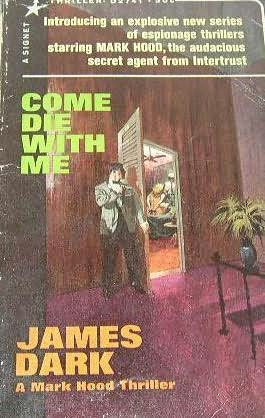book cover of Come Die with Me