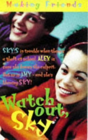 book cover of Watch Out, Sky