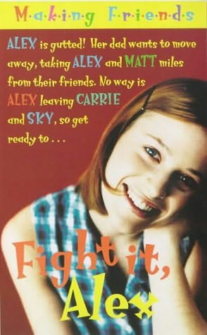 book cover of Fight It, Alex