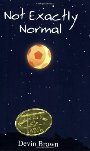 book cover of Not Exactly Normal