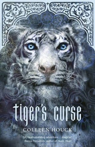 book cover of  Tiger's Curse   (Tiger's Curse, book 1) by Colleen Houck
