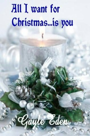book cover of All I Want for Christmas... Is You
