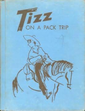book cover of Tizz On a Pack Trip