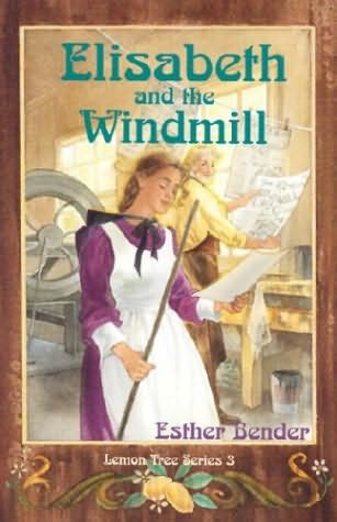 book cover of Elisabeth and the Windmill