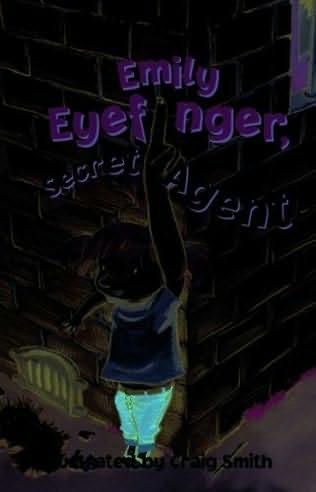 book cover of Emily Eyefinger, Secret Agent