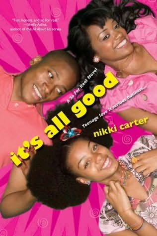 book cover of It\'s All Good