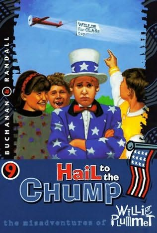 book cover of Hail to the Chump
