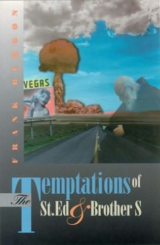 book cover of The Temptations of St. Ed & Brother S