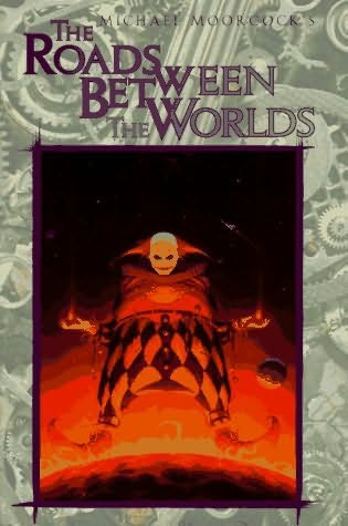 book cover of The Roads Between the Worlds