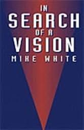 book cover of In Search of a Vision