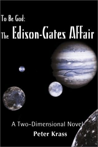 book cover of To Be God - The Edison-Gates Affair