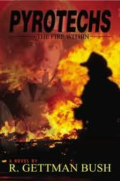 book cover of Pyrotechs : The Fire Within