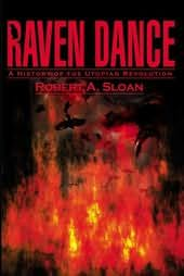 book cover of Raven Dance : A History of the Utopian Revolution