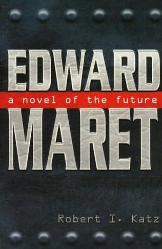 book cover of Edward Maret: A Novel of the Future