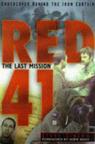 book cover of The Last Mission : Behind the Iron Curtain