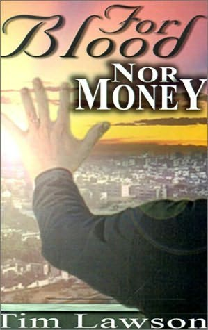book cover of For Blood Nor Money