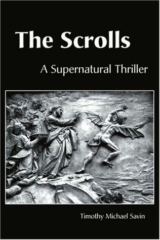 book cover of The Scrolls : A Supernatural Thriller