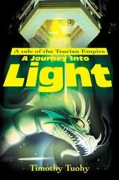 book cover of A Journey Into Light: A Tale of the Tsurian Empire