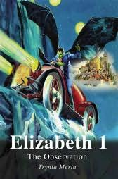 book cover of Elizabeth 1 : The Observation