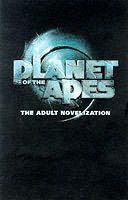 book cover of Planet of the Apes - the Adult Novelization